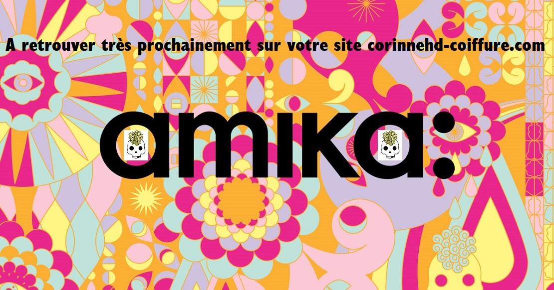 Amika à retrouver bientôt sur corinnehd-coiffure.com